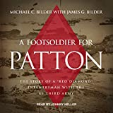#10: A Foot Soldier for Patton: The Story of a