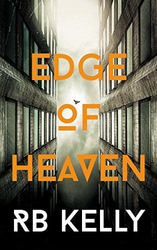 Edge of Heaven: Amazon.co.uk: Rachael Kelly: 9781910742464: Books
