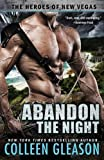 Abandon the Night (Heroes of New Vegas)