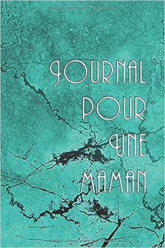 Journal Pour Une Maman Carnet De Souvenirs Pour Un