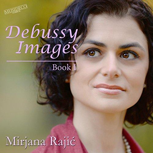 Debussy: Images Book I, L. 110