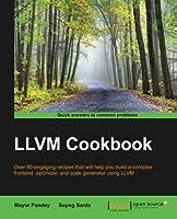 LLVM Cookbook Front Cover