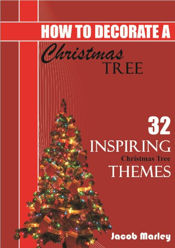 How To Decorate A Christmas Tree : With 32 Inspiring Themes