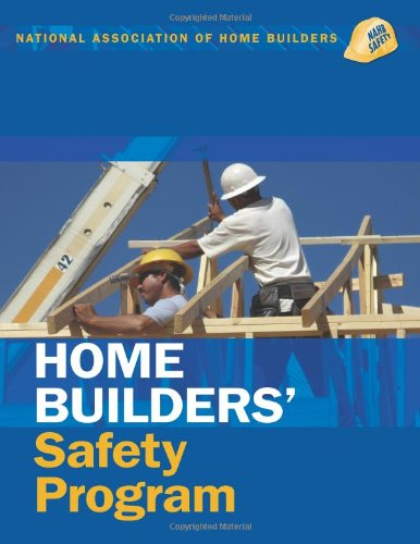 Home Builders' Safety Program