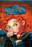 Disney Brave Classic Storybook (Disney Pixar Brave) by Disney (4-Jun-2012) Hardcover