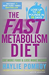 """Haylie Pomroy has helped countless clients lose up to 20 pounds in just 4 weeks –all through the fat-burning power of food. Hailed as """"the metabolism whisperer,"""" Haylie reminds us that food is not the enemy, it'sthe rehabneeded to rev-up yo..."""