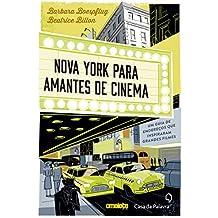 Nova York para amantes de cinema: Um guia de endereços que inspiraram grandes filmes