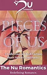Pieces of Us: A Collection of Flash Fiction, Short Stories, and Poetry