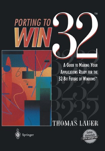 Porting To Win32™: A Guide To Making Your Applications Ready For The 32-Bit Future Of Windows™ (990)