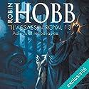 Adieux et retrouvailles (L'assassin royal 13) | Livre audio Auteur(s) : Robin Hobb Narrateur(s) : Sylvain Agaësse