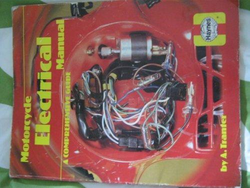 Motorcycle Electrical Manual (Haynes Owners Workshop Manual Series) -