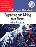 Organizing and Editing Your Photos with Picasa, Steve Schwartz, 0321369017