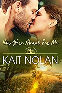 You Were Meant For Me: A Small Town Southern Romance (Wishful Romance Book 10)