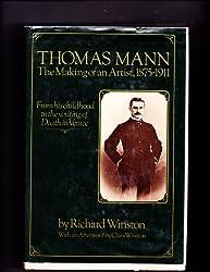 Thomas Mann: The making of an artist, 1875-1911