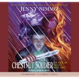 The Chestnut Soldier - Audio Library Edition