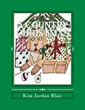 A Country Christmas: A Color Therapy Coloring Book