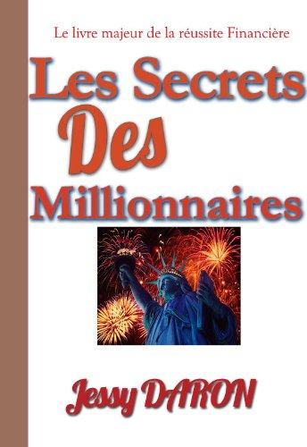 Les secrets des Millionnaires (French Edition)