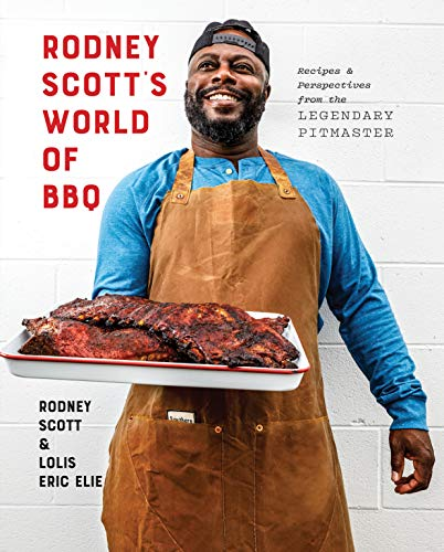 Book Cover: Rodney Scott's World of BBQ: Every Day Is a Good Day