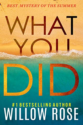 Former FBI-profiler, Eva Rae Thomas, faces the most personal case in her career, as bestselling author Willow Rose's new hit series continues: WHAT YOU DID