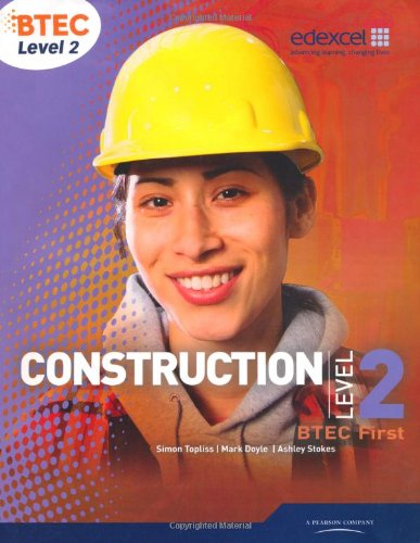BTEC Level 2 First Construction Student Book (Level 2 BTEC First Construction)