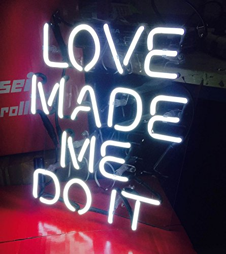 """WIKINEON Neon Sign Light Real Glass Hand-Crafted Home Wall Bedroom Bar Pub Recreation """"LOVE MADE ME DO IT"""" 11'x9',100V-240V"""