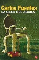 La Silla del Aguila/ The Seat of Power (Narrativa (Punto de Lectura)) (Spanish Edition)