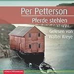Pferde stehlen | Per Petterson