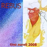Rebus by Aureli, Tino (2008-05-16)