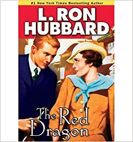 The Red Dragon Author: L Ron Hubbard published on June, 2013 ...