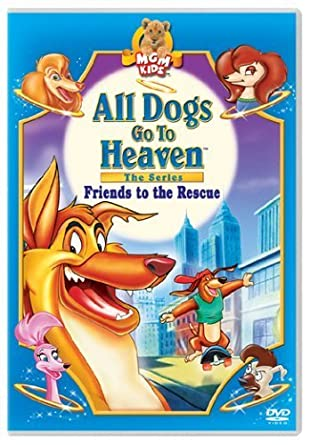 Amazon.com: All Dogs Go to Heaven - The Series: Friends to ...
