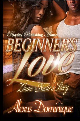 Beginner's Love: Zhane & Nasir's Story (Volume 1)