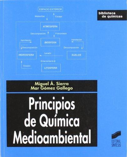 Descargar Libro Principios De Química Medioambiental Miguel Á./gómez Gallego, Mar Sierra