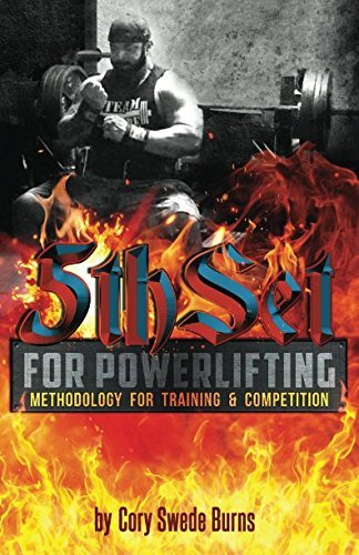 5thSet for Powerlifting: Methodology for Training & Competition: Second Edition (5thSet Methodology) by Independently published