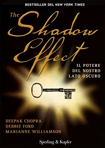The Shadow Effect (Varia) (Italian Edition)