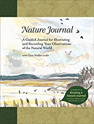 Nature Journal: A Guided Journal for Illustrating and Recording Your Observations of the Natural World