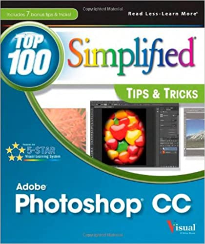 Photoshop CC Top 100 Tips and Tricks by Stan Sholik