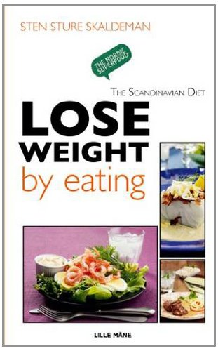 Lose Weight By Eating  Scandinavian Diet