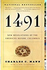 1491 (Second Edition): New Revelations of the Americas Before Columbus Kindle Edition