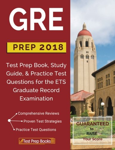 GRE Prep 2018: Test Prep Book, Study Guide, & Practice Test Questions for the ETS Graduate Record Examination cover