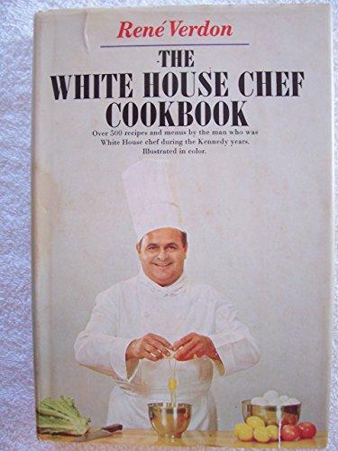 The White House Chef Cookbook