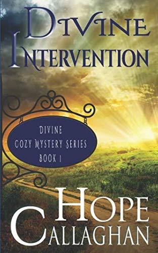 Divine Intervention: A Divine Cozy Mystery (Divine