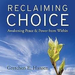 Reclaiming Choice