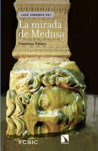 Descargar Libro La Mirada De Medusa Francisco Pelayo López