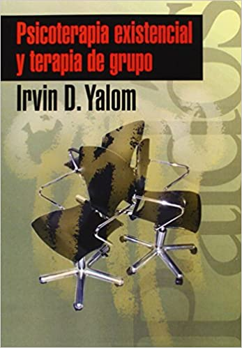196: Psicoterapia Existencial Y Terapia De Grupo / The Yalom Reader (Psicologia, Psiquatria, Psicoterapia / Psychology, Psychiatry, Psychotherapy) (Spanish Edition)