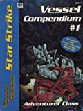 Star Strike: Vessel Compendium No. 1 - Adventurer Class (Space Master RPG)