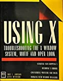 Using X, Kevin Reichard and Eric F. Johnson, 1558282122