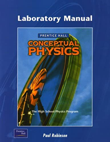 amazon com conceptual physics laboratory manual 9780130542571 rh amazon com conceptual physics laboratory manual teacher edition conceptual physics laboratory manual teacher edition