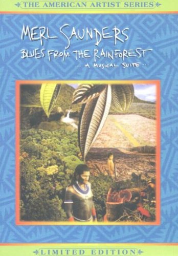 Price comparison product image Merl Saunders - Blues From the Rainforest: A Musical Suite