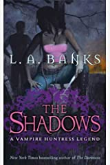 The Shadows: A Vampire Huntress Legend (Vampire Huntress Legend series Book 11) Kindle Edition