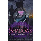 The Shadows: A Vampire Huntress Legend (Vampire Huntress Legend series Book 11)